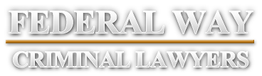 Federal Way Criminal Lawyers